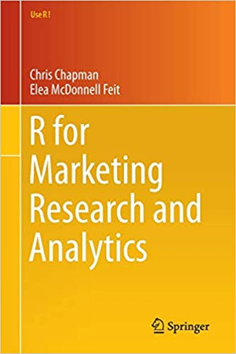 R for Marketing Research and Analytics (Use R!): Chris N