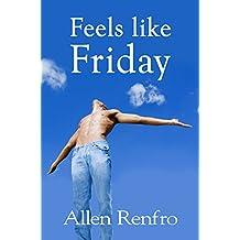 Feels like Friday (English Edition)