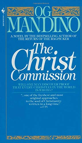 The Christ Commission: Will One Man Discover Proof That Every Christian in the World Is Wrong? (Greatest Miracle In The World)