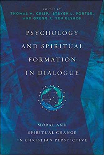 Psychology and Spiritual Formation in Dialogue: Moral and
