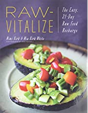 Raw-Vitalize: The Easy, 21-Day Raw Food Diet