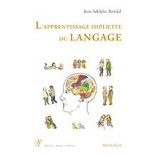 L'apprentissage implicite du langage: Ouvrage de référence sur la psycholinguistique (French Edition)