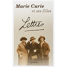 LETTRES : MARIE CURIE ET SES FILLES
