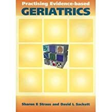 [(Practising Evidence-Based Geriatrics)] [Author: Sharon Straus] published on (July, 2000)