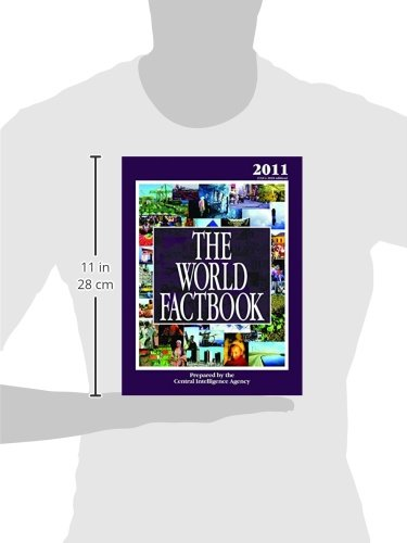 The World Factbook: 2011 Edition (CIA's 2010 Edition)