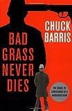 Bad Grass Never Dies, Chuck Barris, 0786713798