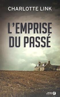 L'emprise du passé : roman