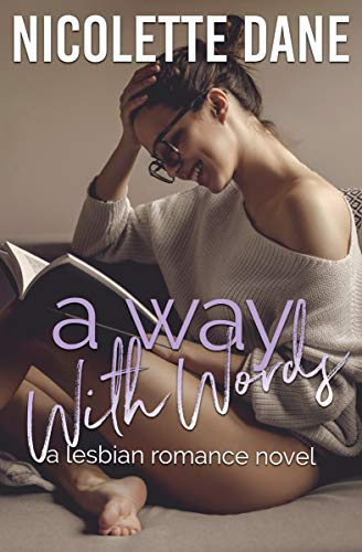 A Way With Words: A Lesbian Romance Novel