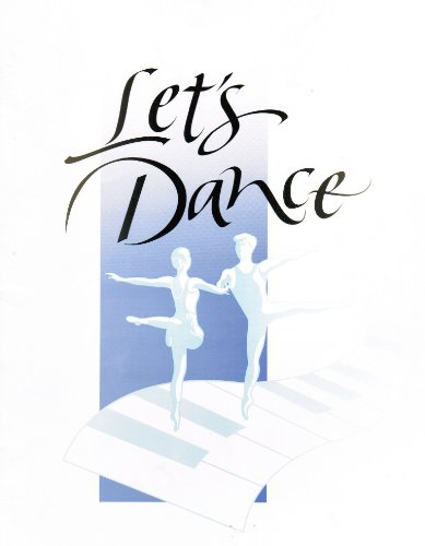 Let's Dance (Dance Music For Modern And Ballet Class)
