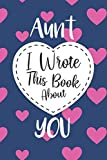 Aunt I Wrote This Book About You Heart Pattern
