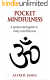 Pocket Mindfulness Book - A Guide To Daily Mindfulness Practice