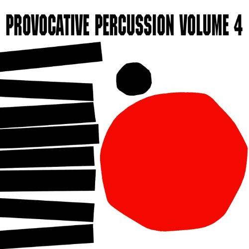 Provocative Percussion, Vol. 4