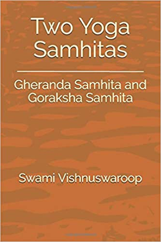 Two Yoga Samhitas: Gheranda Samhita and Goraksha Samhita ...