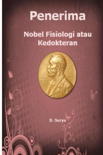 Penerima Nobel Fisiologi atau Kedokteran: Tokoh dan Lembaga Penerima Nobel Fisiologi atau Kedokteran