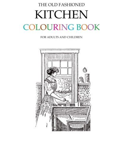 Old Fashioned Kitchen Colouring Book