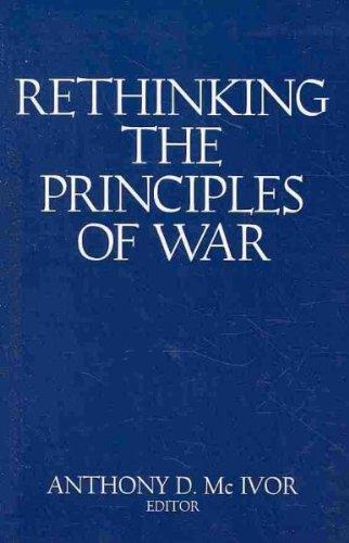 Rethinking the Principles of War Rethinking the Principles of War pdf