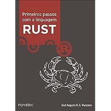 Primeiros passos com a linguagem Rust