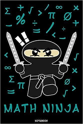 Math Ninja: Ninja Journal | Ninja Warrior Notebook | Gift ...