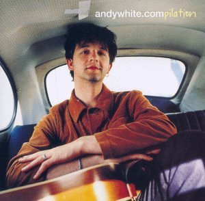 Andy White - Andywhite.Compilation by WHITE,ANDY (2000-01-18)