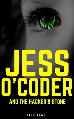 Jess OCoder and the Hackers Stone by [Räni, ...