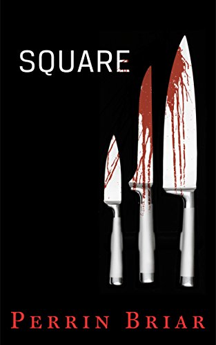Square: A Mystery Thriller Suspense Novel (Episode 1) (Square series) ()