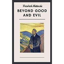 Friedrich Nietzsche: Beyond Good and Evil (English Edition)