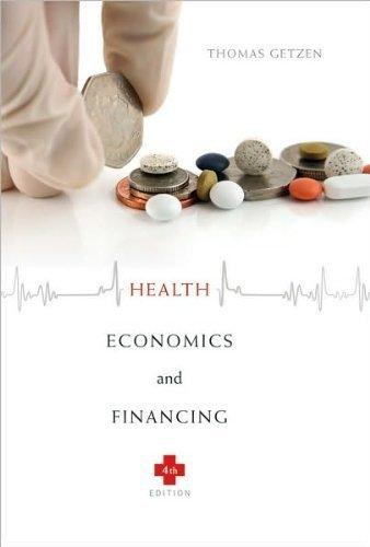 Download Thomas E. Getzen'sHealth Economics and Financing [Hardcover](2010) pdf