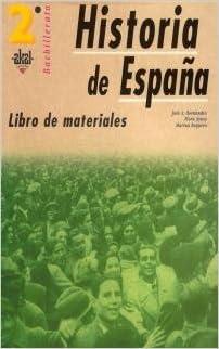 Bachillerato 2º Historia de España. Libro de materiales Enseñanza ...