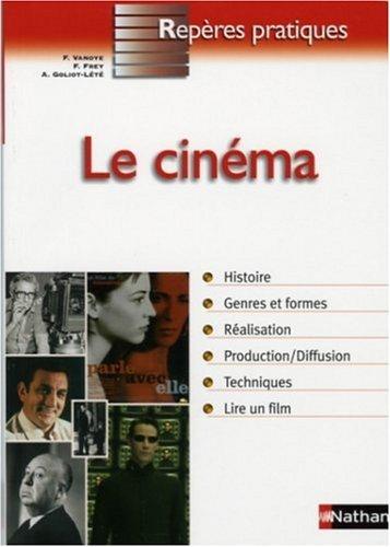 By Francis Vanoye Le cinema [Paperback] ebook