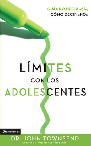 Limites Con Los Adolescentes: Cuando Decir 'Si', Como Decir 'no