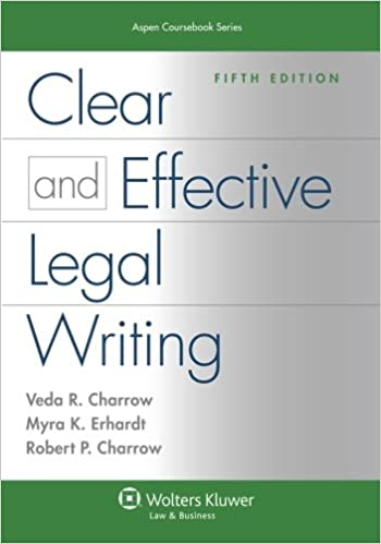 Clear And Effective Legal Writing Fifth Edition Aspen