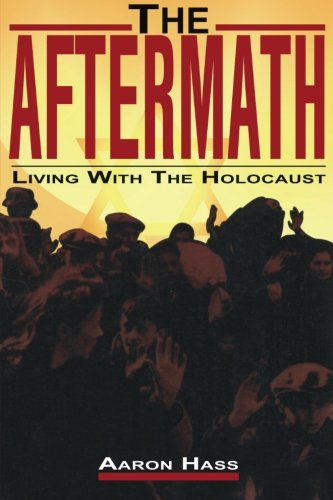 The Aftermath (Living with the Holocaust)