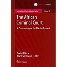 The African Criminal Court: A Commentary on the Malabo Protocol