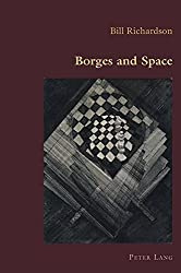 Borges and Space (Hispanic Studies: Culture and Ideas)
