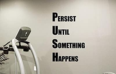 Gym Wall Decal Persist Until Something Happens PUSH Fitness Motivational Fitness Vinyl Sticker Inspirational Wall Decor Fitness Motivation Quote Sport Wall Art Training Workout Wall Mural 104fit