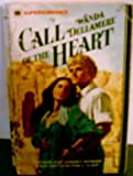 Call of the Heart, Wanda Dellamere, 0373700245