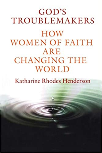 How Women of Faith Are Changing the World