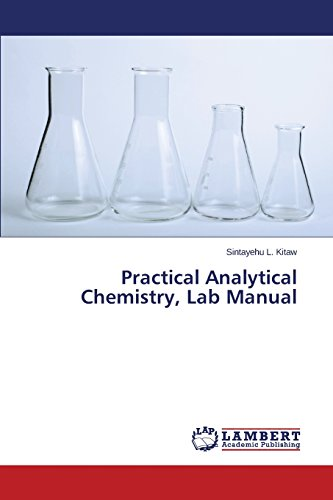 Practical Analytical Chemistry, Lab Manual