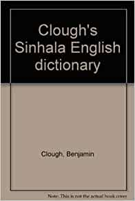 Clough's Sinhala English dictionary: Benjamin Clough