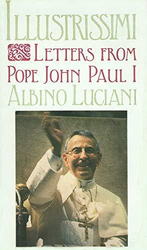 - Illustrissimi: Letters from Pope John Paul I