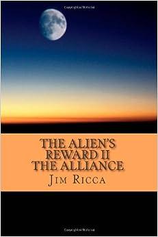 The Alien's Reward II, The Alliance: Volume 2