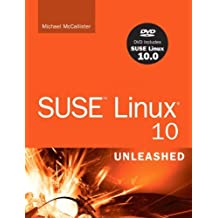 SUSE Linux 10.0 Unleashed by Mike McCallister (2005-11-16)