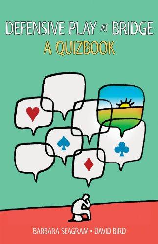 Defensive Play at Bridge: A Quizbook
