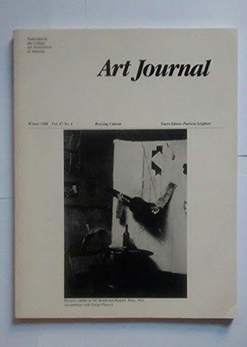 Art Journal: Winter 1988, Vol. 47, No. 4 - Revising Cubism, et al.