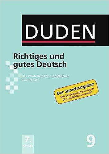 Duden Richtiges Und Gutes Deutsch Das Wörterbuch Der