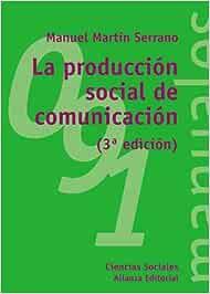 La producción social de comunicación El Libro
