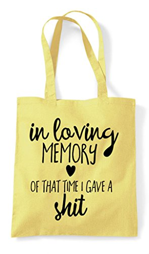 A Memory In Shit Lemon Time Loving Statement Shopper Tote Gave That I Of Bag 05w1xCq5