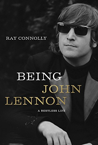Image of Being John Lennon: A Restless Life