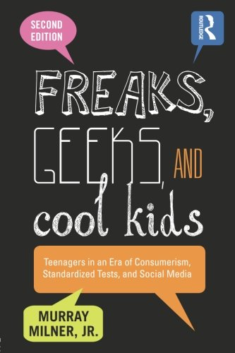 Freaks, Geeks, and Cool Kids (Family And Consumer Science High School Textbooks)