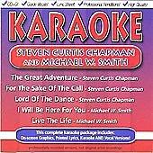 Karaoke: Steven Curtis Chapman & Michael W Smith